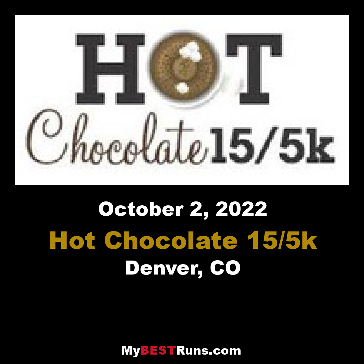 Hot Chocolate Denver - Denver, CO - 10/1/2017 - My BEST Runs ...