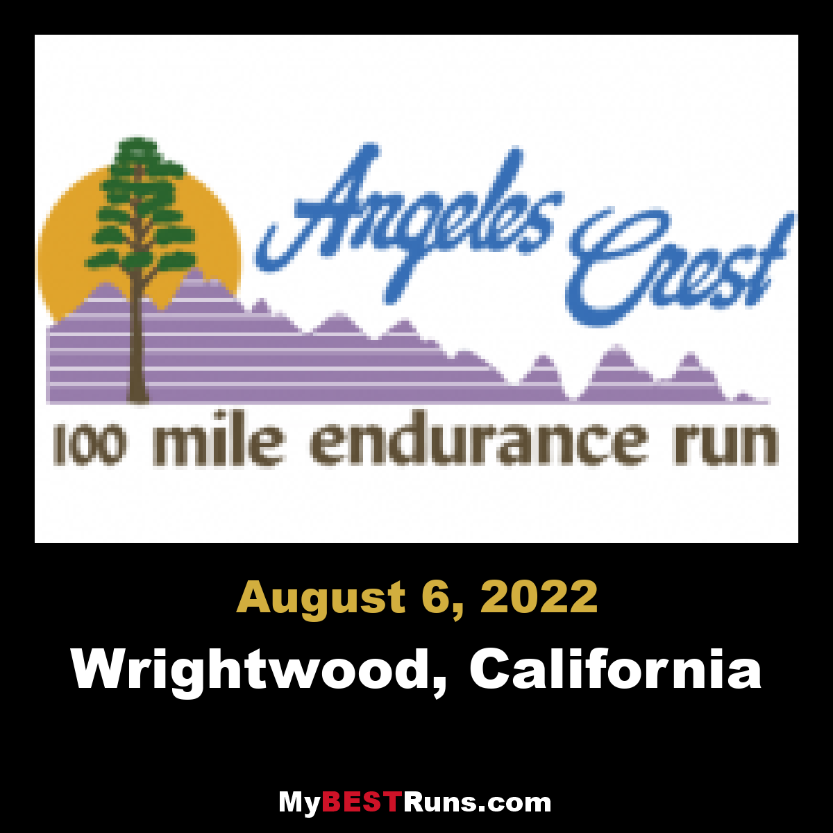 Angeles Crest 100 Mile Endurance Run