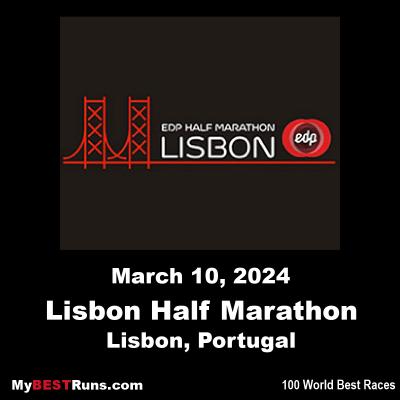 2022 Marathon Calendar.Edp Half Marathon Of Lisbon Lisbon Portugal 3 20 2022 My Best Runs Worlds Best Road Races