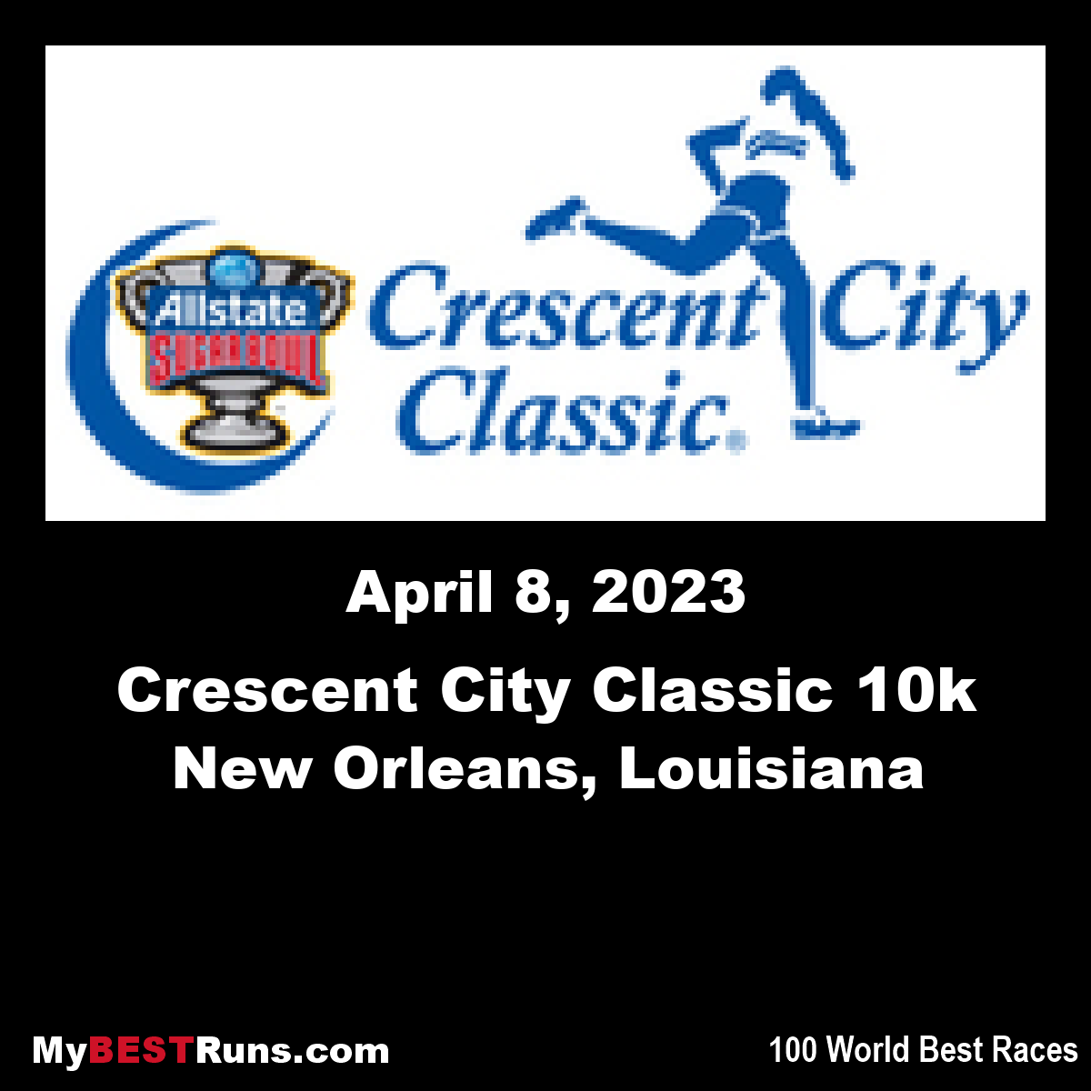 Allstate Sugar Bowl Crescent City Classic 10k