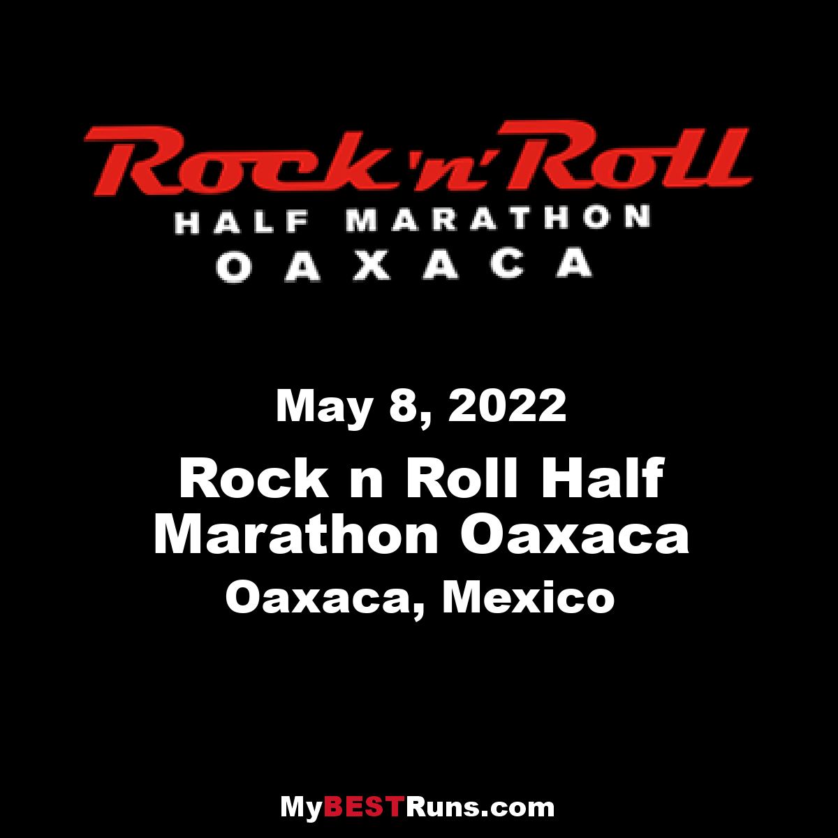 Rock n Roll Half Marathon Oaxaca