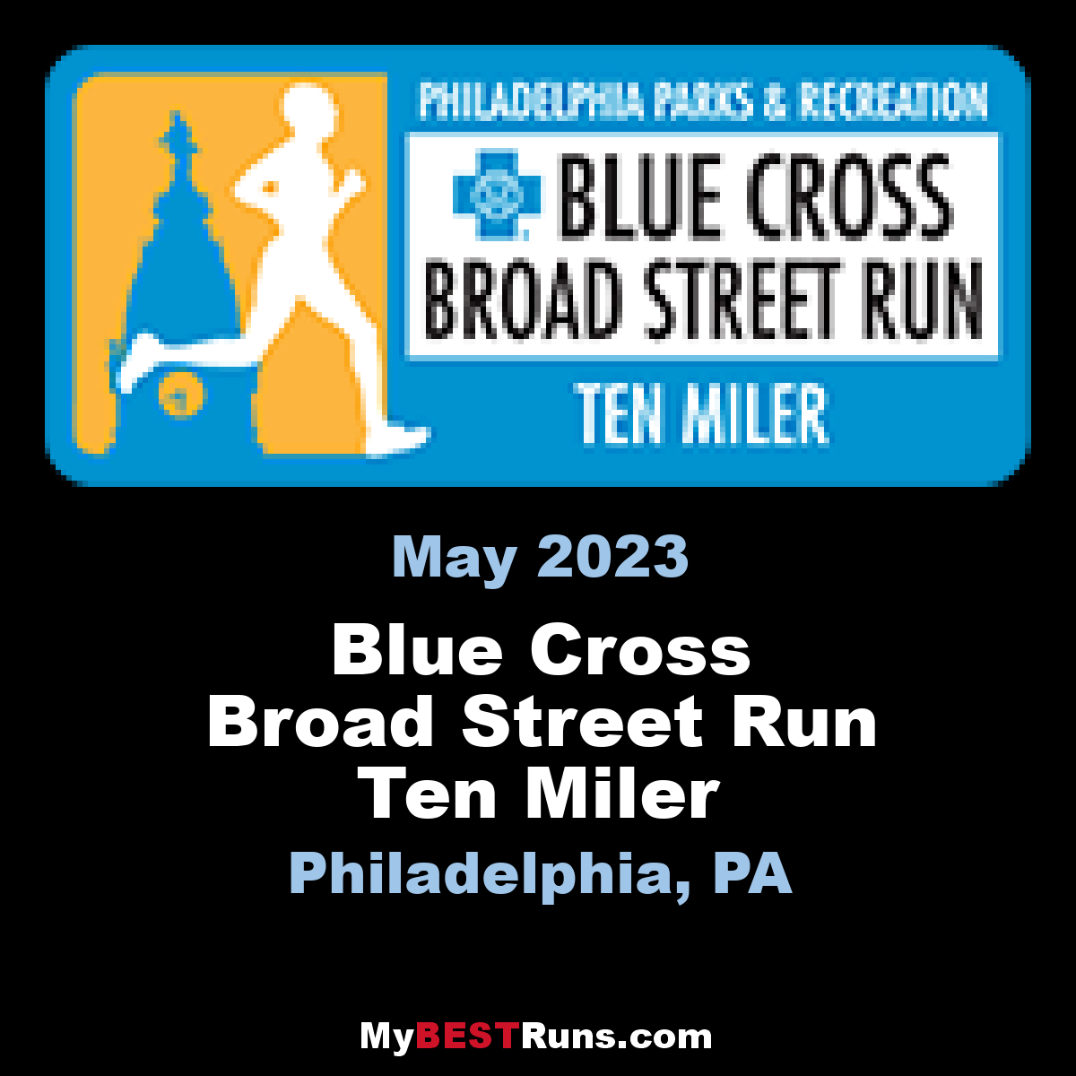 Blue Cross Broad Street Run 10 Mile