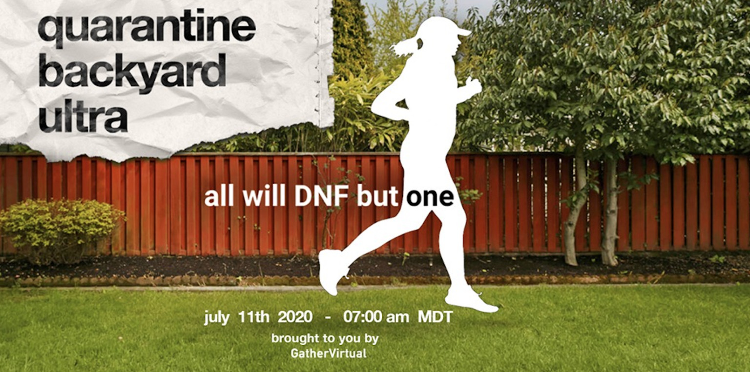 Quarantine Backyard virtual ultramarathon that captured the attention of runners around the world is coming back in July for Round Two